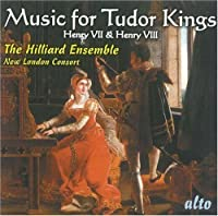 Music for Tudor Kings by Songs From the Time of Henry 7 & Henry 8 (2008-01-08)