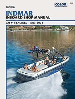 Indmar Inboard Shop Manual GM V-8 Engines 1983-2003 (Clymer Marine Repair)