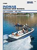 Indmar Inboard Shop Manual GM V-8 Engines 1983-2003 (Clymer's Official Shop Manual)