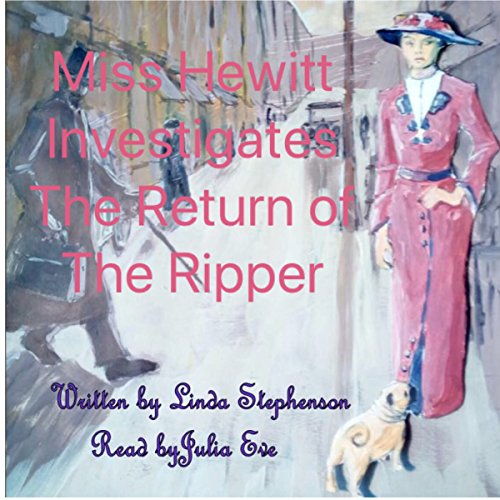 Miss Hewitt Investigates the Return of the Ripper audiobook cover art