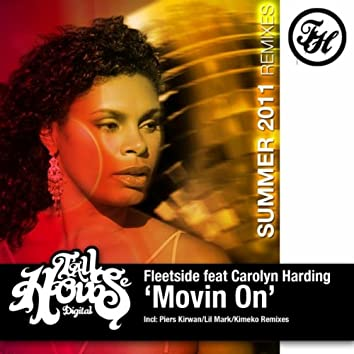Movin' On (Summer 2011 Remixes)