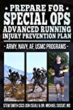 Preparing for Special Ops: Advanced Running and Injury Prevention Program