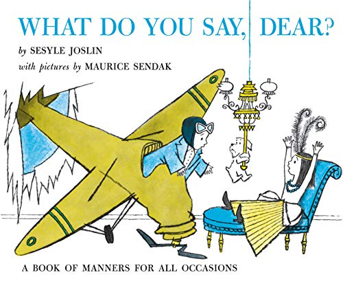 What Do You Say, Dear?の詳細を見る