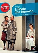 L'école des femmes suivi de La critique de l'école des femmes de Molière