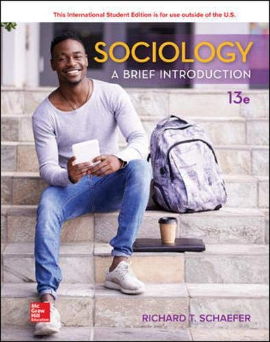 Compare Textbook Prices for Sociology: A Brief Introduction 13e 13 Edition ISBN 9781260085419 by Schaefer, Richard T.