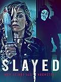 Slayed - Wer stirbt als nächstes?