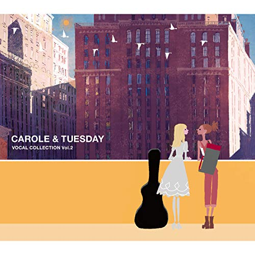 [Album]TV animation CAROLE & TUESDAY VOCAL COLLECTION Vol.2 – Various Artists[FLAC + MP3]