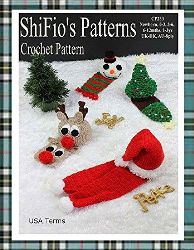 Crochet Pattern - CP230 - Baby Christmas Hats & Scarfs - Newborn, 0-3, 3-6, 6-12,1-3ys - USA Terminology