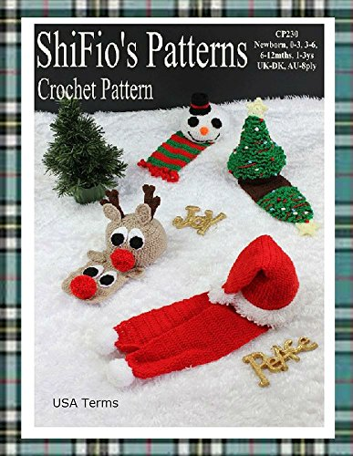 Crochet Pattern - CP230 - Baby Christmas Hats & Scarfs - Newborn, 0-3, 3-6, 6-12,1-3ys - USA Terminology