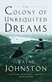 The Colony of Unrequited Dreams book cover - One of my favorite Newfoundland books!
