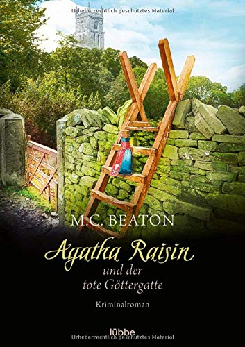 Agatha Raisin und der tote Göttergatte: Kriminalroman (Agatha Raisin Mysteries, Band 16)