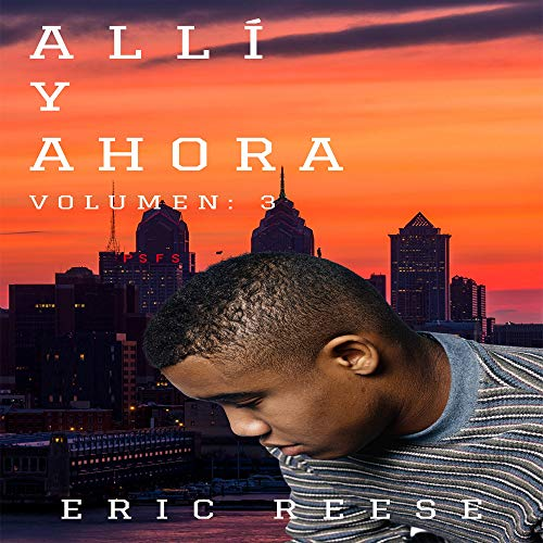 Allí y Ahora, Volumen 3 [There and Now, Volume 3] audiobook cover art