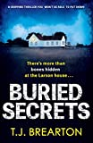 Buried Secrets: A gripping thriller you won't be able to put...