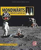 Mondwärts: Der Wettlauf ins All