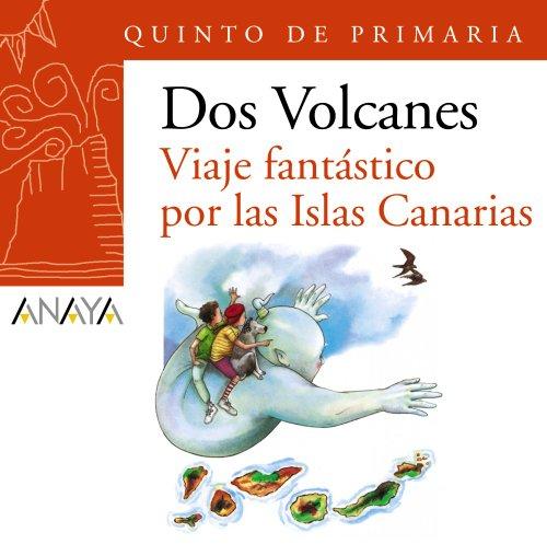 """Blíster """"Viaje fantástico por las Islas Canarias"""" 5º de Primaria (Canarias) (LITERATURA INFANTIL (6-11 años) - Plan Lector Dos Volcanes (Canarias))"""