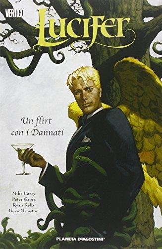 Un flirt con i dannati. Lucifer (Vol. 3)
