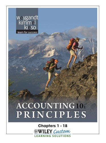 Accounting Principles 10th Edition Chapters 1-18 for MATC