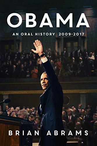 Obama: An Oral History (English Edition)