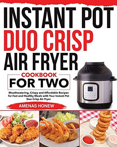 Instant Pot Duo Crisp Air Fryer Cookbook for Two