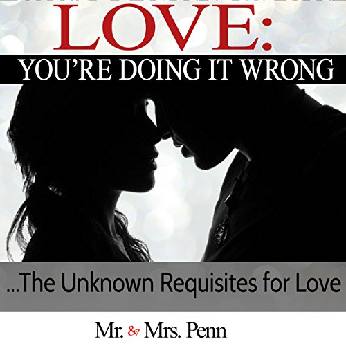 Love: You're Doing It Wrong audiobook cover art