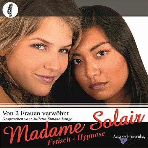 Erotikhypnose. Von zwei Frauen verwöhnt audiobook cover art