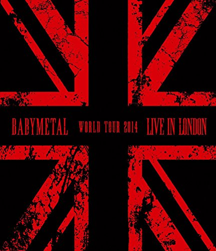 Babymetal - Live in London/Babymetal World Tour 2014 [Blu-ray]