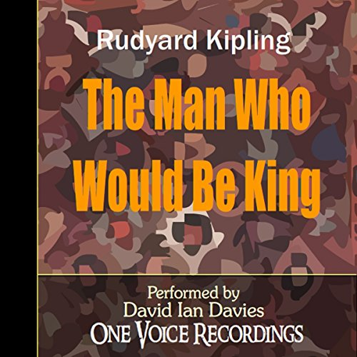 The Man Who Would Be King audiobook cover art