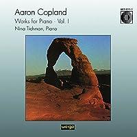 Copland:Wks for Piano Vol.1