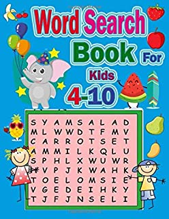 Word Search Book For Kids 4-10: My First Word Searches Workbook ,Word for Word Wonder Words Activity for Children Animal a...