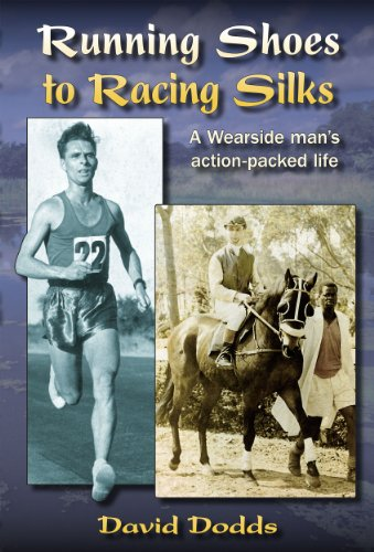 Running Shoes to Racing Silks - A Wearside Man's Action-Packed Life (English Edition)
