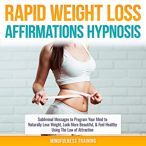 Rapid Weight Loss Affirmations Hypnosis cover art