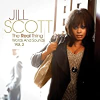 The Real Thing: Words and Sounds, Vol. 3 by Jill Scott (2007-09-25)