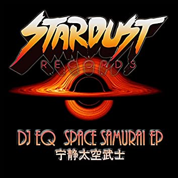Space Samurai EP