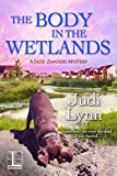 The Body in the Wetlands (A Jazzi Zanders Mystery Book 2)