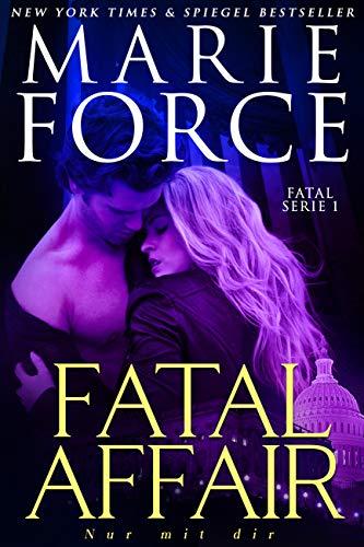 Fatal Affair – Nur mit dir (Fatal Serie 1)
