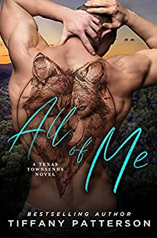 All of Me (Townsends of Texas Book 2) by [Tiffany  Patterson]