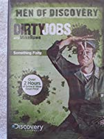 Men of Discovery Channel - Dirty JObs with Mike Rowe - Something Fishy - Includes: Vexcon, Shrimper, Snake Researcher, Floating Fish Factory