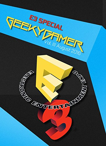 Geeky Gamer: August Edition (English Edition)