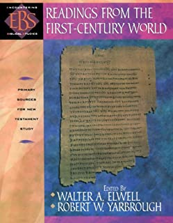 Readings from the First-Century World: Primary Sources for New Testament Study (Encountering Biblical Studies)