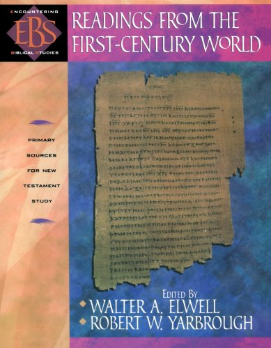 Readings from the First-Century World (Encountering Biblical Studies)