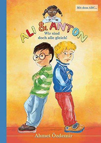 Ali und Anton: Wir sind doch alle gleich