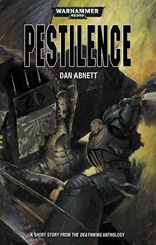Pestilence (Deathwing Anthology) (English Edition)