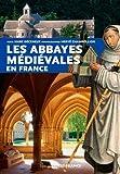 Abbayes Medievales en France