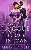 The Rogue Is Back in Town: A Wayward Wallflowers Novel (The Wayward Wallflowers Book 3)
