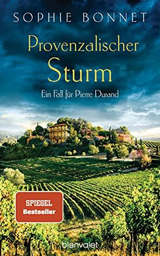 Buchseite und Rezensionen zu 'Provenzalischer Sturm: Ein Fall für Pierre Durand' von Sophie Bonnet
