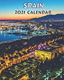 2021 Spain Calendar: Monday to Sunday 2021 Monthly Calendar Book with Images of Spain
