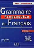 Grammaire progressive du français - Niveau intermédiaire - Livre + CD + Livre-web - 3ème édition - Clé International - 29/08/2013
