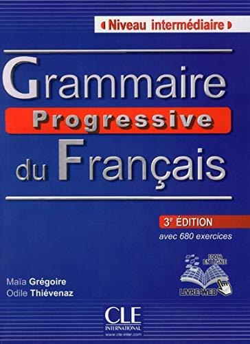 Grammaire Progressive Du Francais Niveau Intermediaire: Livre intermediaire