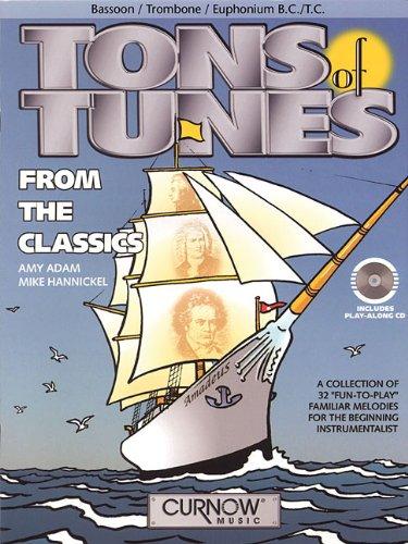 Tons of Tunes from the Classics: Bassoon/Trombone/Euphonium B.C./T.C