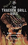 The Wood Pellet Smoker and Grill Cookbook: Fish and Meat Secrets 2 Cookbooks in 1 (Traeger Grill Bible)